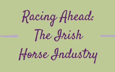 Racing Ahead: The Irish Equine Industry